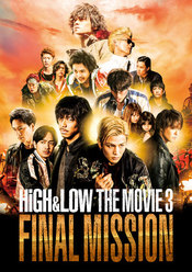 HiGH&LOW THE MOVIE3/FINAL MISSION